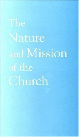 Nature and Mission of the Church A Stage on the Way to a Common Statement  2005 edition cover