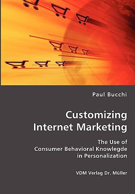Customizing Internet Marketing:   2007 9783836415637 Front Cover