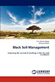 Black Soil Management  N/A 9783838370637 Front Cover
