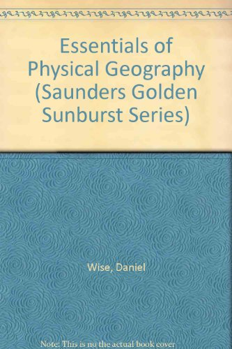 Essentials of Physical Geography:  4th 1993 edition cover