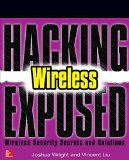 Hacking Exposed Wireless Secrets and Solutions: Wireless Security Secrets and Solutions  2015 edition cover