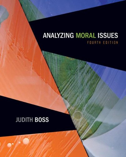 Analyzing Moral Issues 4th 2008 edition cover