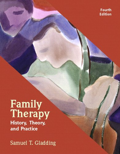 Family Therapy History, Theory, and Practice 4th 2007 (Revised) 9780131725638 Front Cover