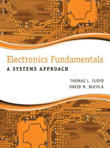 Electronics Fundamentals A Systems Approach  2014 9780133143638 Front Cover