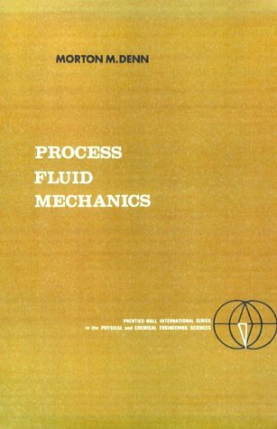 Process Fluid Mechanics  1st 1980 edition cover
