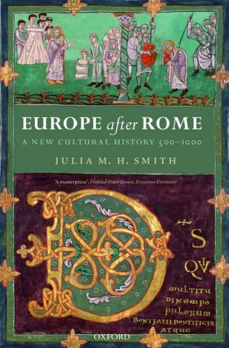 Europe after Rome A New Cultural History, 500-1000  2007 edition cover