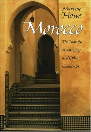 Morocco The Islamist Awakening and Other Challenges  2005 edition cover