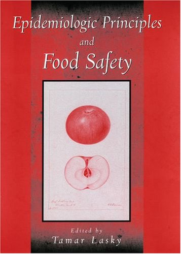 Epidemiologic Principles and Food Safety   2006 edition cover
