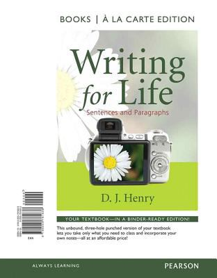Writing for Life Sentences and Paragraphs, Books a la Carte Edition  2011 9780205781638 Front Cover