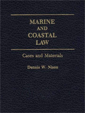 Marine and Coastal Law Cases and Materials  1994 9780275937638 Front Cover