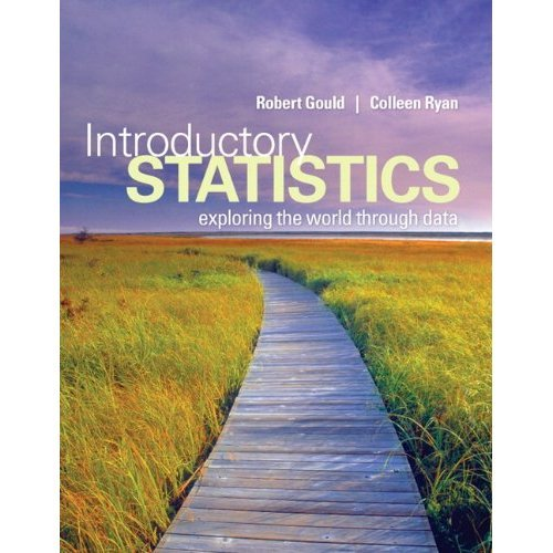 Introductory Statistics Exploring the World Through Data  2013 edition cover