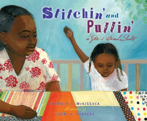 Stitchin' and Pullin' A Gee's Bend Quilt  2007 edition cover