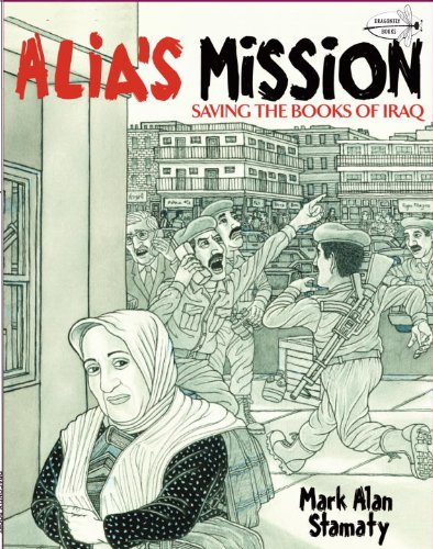 Alia's Mission Saving the Books of Iraq N/A edition cover