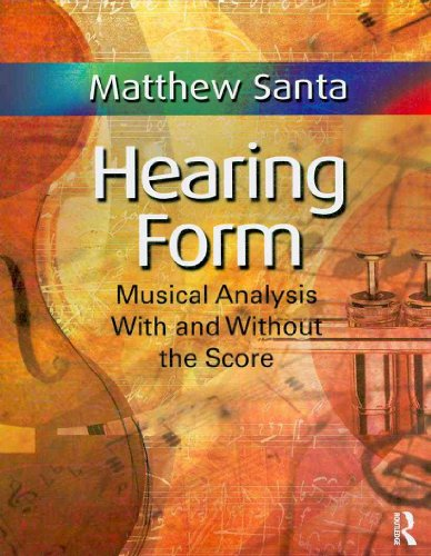 Hearing Form Musical Analysis with and Without the Score  2010 edition cover