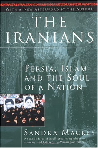 Iranians Persia, Islam and the Soul of a Nation  1998 edition cover