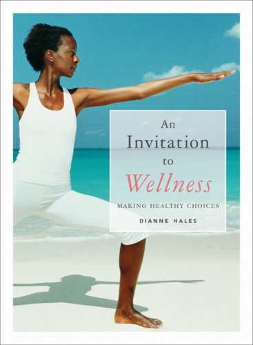 Invitation to Wellness Making Healthy Choices  2007 edition cover