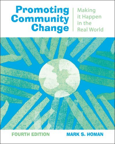 Promoting Community Change Making It Happen in the Real World 4th 2008 (Revised) edition cover