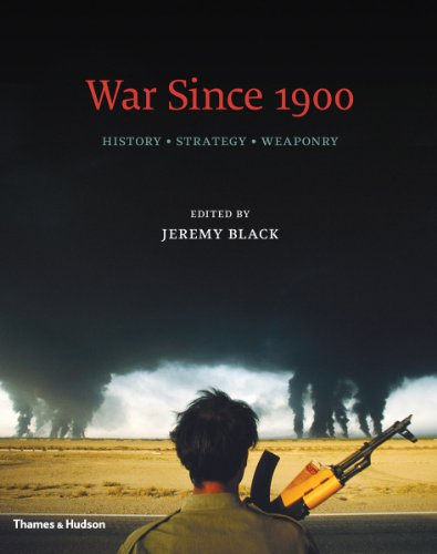 War since 1900 History - Strategy - Weaponry  2010 9780500251638 Front Cover