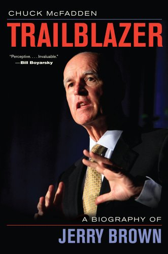 Trailblazer A Biography of Jerry Brown  2013 9780520275638 Front Cover