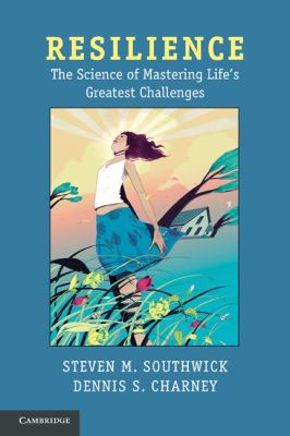 Resilience The Science of Mastering Life's Greatest Challenges  2012 edition cover