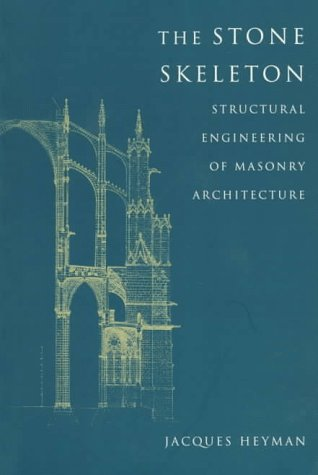 Stone Skeleton Structural Engineering of Masonry Architecture  1997 edition cover