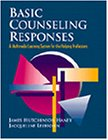 Basic Counseling Responses A Multimedia Learning System for the Helping Professions  1999 edition cover