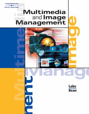 Multimedia and Image Management   2004 9780538434638 Front Cover