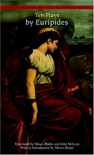 Ten Plays by Euripides  N/A 9780553213638 Front Cover