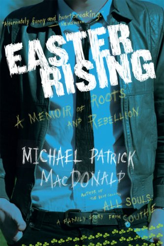 Easter Rising A Memoir of Roots and Rebellion 11th 2007 edition cover