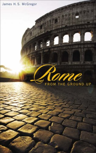 Rome from the Ground Up   2006 edition cover