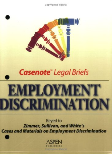 Employment Discrimination  3rd (Student Manual, Study Guide, etc.) 9780735543638 Front Cover