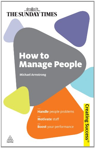 How to Manage People Handle People Problems; Motivate Staff; Boost Your Performance  2011 9780749461638 Front Cover