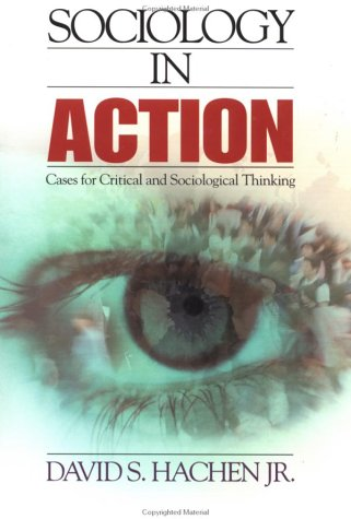 Sociology in Action Cases for Critical and Sociological Thinking  2001 edition cover