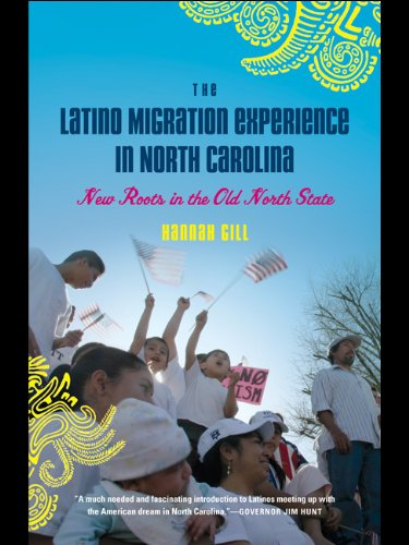 Latino Migration Experience in North Carolina New Roots in the Old North State  2010 edition cover