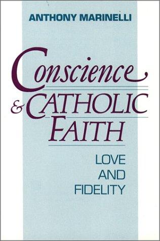 Conscience and Catholic Faith Love and Fidelity  1991 edition cover