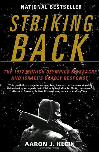 Striking Back The 1972 Munich Olympics Massacre and Israel's Deadly Response N/A edition cover