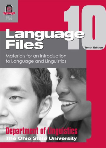Language Files Materials for an Introduction to Language and Linguistics 10th 2007 edition cover
