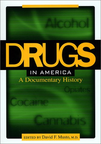 Drugs in America A Documentary History  2002 edition cover