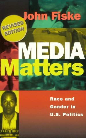 Media Matters Race and Gender in U. S. Politics 2nd 1996 (Revised) edition cover