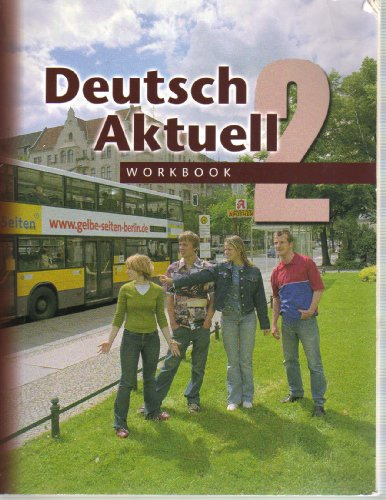 Deutsch Aktuell 2 5th 2004 (Workbook) edition cover