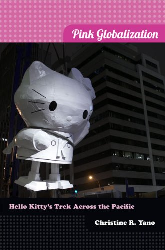 Pink Globalization Hello Kitty's Trek Across the Pacific  2013 edition cover