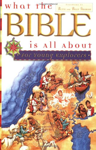 What the Bible Is All about for Young Explorers   1998 (Revised) edition cover