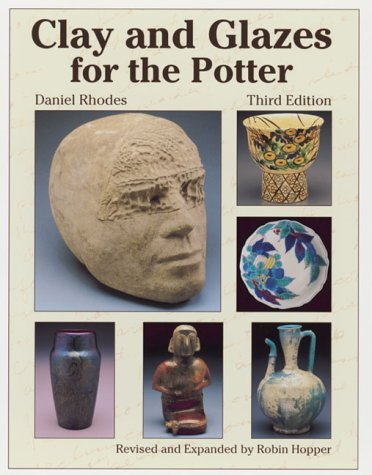 Clay and Glazes for the Potter  3rd 2000 (Revised) edition cover