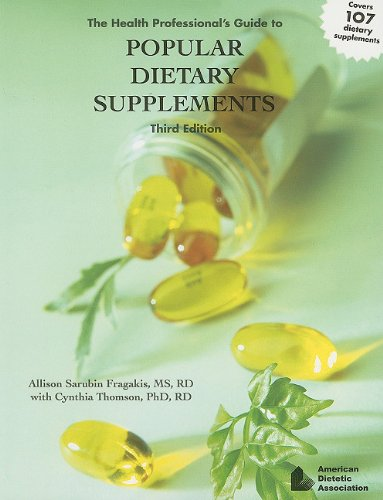 Health Professional's Guide to Popular Dietary Supplements 3rd 2007 edition cover