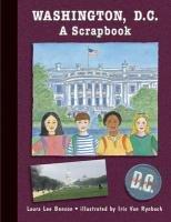 Washington, D. C. A Scrapbook  1999 9780881060638 Front Cover