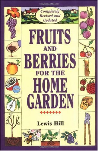 Fruits and Berries for the Home Garden   1992 (Revised) edition cover