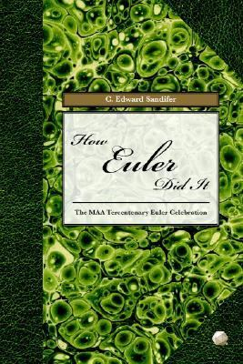 How Euler Did It   2007 9780883855638 Front Cover