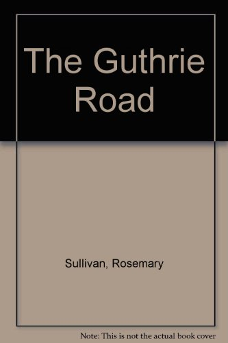 Guthrie Road   2009 9780887534638 Front Cover