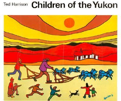 Children of the Yukon  N/A 9780887761638 Front Cover