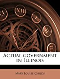 Actual Government in Illinois N/A edition cover